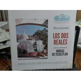 $ Lp Los Dos Reales - Sellado- Con El Mariachi Vargas De T.