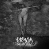 Anomalía - Una Vida En El Infierno