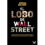 El Lobo De Wall Street - Jordan Belfort Digital