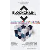 Blockchain La Revolución Industrial Pdf Ebook Bitcoin