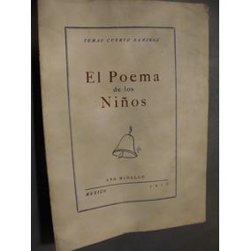 Libro El Poema De Los Niños , Tomas Cuervo , 24 Paginas , A