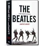 The Beatles De Hunter Davies Best Seller - Grupo Record