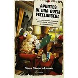 Apuntes De Una Oveja Freelancera - Sánchez-escuer - Planeta