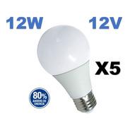 Pack X5 Lámpara Led A60 12w Bajo Voltaje 12v