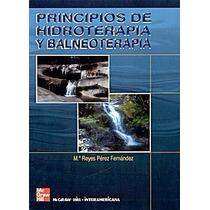 Principios De Hidroterapia Y Balneoterapia