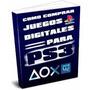 Libro Digital - Como Comprar Juegos Digitales Para Ps3