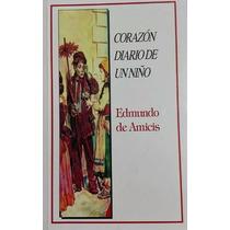 Libro Corazon Diario De Un Niño Autor Edmundo De Amicis