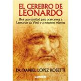 El Cerebro De Leonardo, Lopez Rosetti