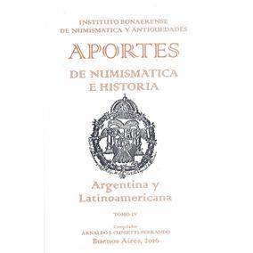 Libro Cuadernillo N° 4 Aportes Numismática Historia Nuevo!!!