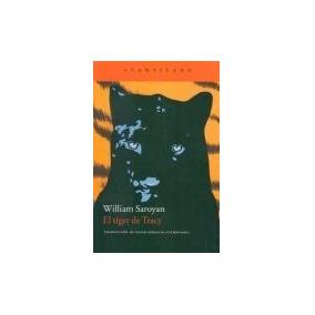 El Tigre De Tracy - William Saroyan