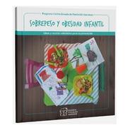 Sobrepeso Y Obesidad Infantil - Fundación Garrahan