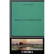 Manual De Traducción, Peter Newmark, Cátedra