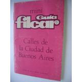 Mini Guia Filcar Con Calles Y Planos De La Ciudad D Bs As(30