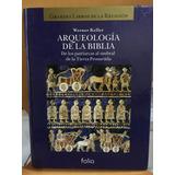 Arqueología De La Biblia. De Los Patriarcas A La Tierra Prom
