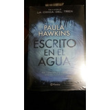 Libro Escrito En El Agua Paula Hawkins Nuevo Aaa