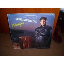 Miguel Mateos Zas - Mensajes- Vinilo Sello Sazam Records.-