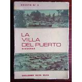 La Villa Del Puerto: Higueras - Talcahuano Guillermo Silva