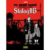 Yo, René Tardi 1. Prisionero De Guerra En Stalag Iib; Jacqu