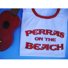 Remera Perras On The Beach Unisex
