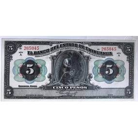 $5 Pesos El Banco Del Estado De Chihuahua 1913 Exc Envio Grr