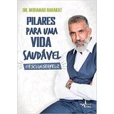 Pilares Para Uma Vida Saudável Livro Dr. Mohamad Barakat