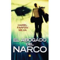 Libro El Abogado Del Narco - Nuevo