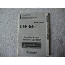 Manual De Instruções Toca Cd Pionner Modelo Deh-546 .