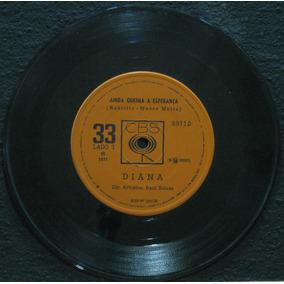 Diana Compacto Vinil 7 Ainda Queima A Esperança Rauzito 1971