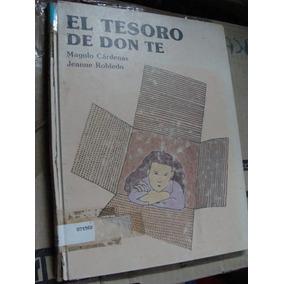 Libro El Tesoro De Don Te , Año 1983 ,con Sellos De Bibliot