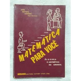 Livro Matemática Para Voce 1 Major João Batista Leandro