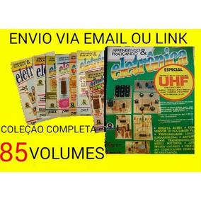 Revistas Aprendendo E Praticando Eletrônica Coleção Completa