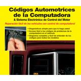 Codigos Automotrices De La Computadora Y Sistema Electronico