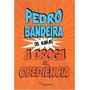 A Droga Da Obediência Coleção Os Karas Pedro Bandeira Livro