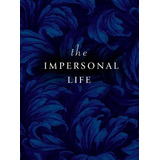 Book : The Impersonal Life - Joseph Benner