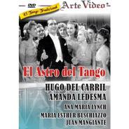 El Astro Del Tango- Hugo Del Carril-a. Ledesma- Dvd Original