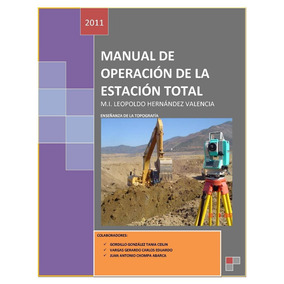 Manual De Operación De La Estación Total: Topografía Digital