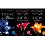 Saga Pideme Lo Que Quieras 3 Libros - Megan Maxwell Planeta
