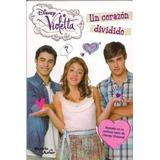 Libro Violetta Un Corazon Dividido De Disney