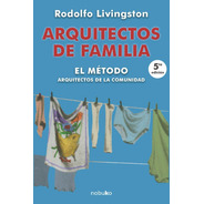 Cirugía De Casas Y Arquitectos De Familia