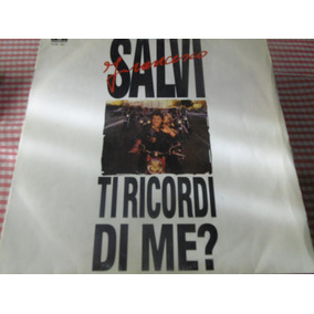 Francesco Salvi- Tri Ricordi Di Me?