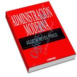 Administración Moderna - Agustín Reyes Ponce