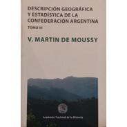 Descripción Geográfica Y Estadística De La Confederación Arg