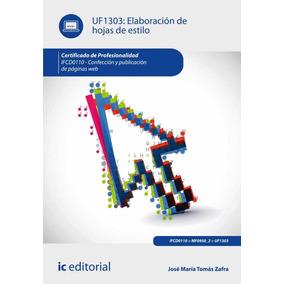 Elaboración De Hojas De Estilo. Ifcd0110 - Confección Y Publ