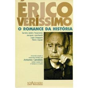 Erico Verissimo: O Romance Da Historia