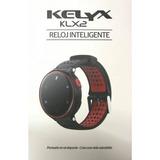 Smartwatch Kelyx Klx2 Reloj Inteligente Ritmo Cardiaco