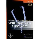 Livro Programando Com Microsoft Visual Basic 2005: Linguagem