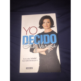 Libro Yo Decido Gaby Vargas