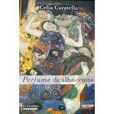 Perfume De Alhucemas- Curatella, Celia- Norma. Buenos Aires