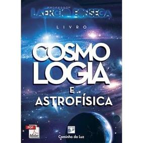 Cosmologia E Astrofísica - Prof. Laércio Fonsceca - Pdf