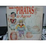 Lp Banda Os Piratas Do Forró